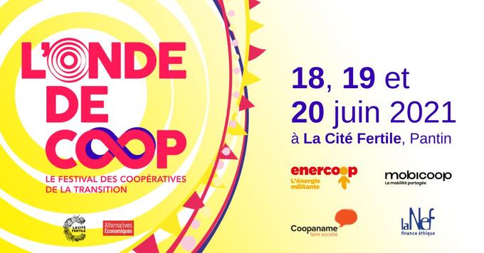 Festival l'Onde de Coop, du 18 au 20 juin 2021